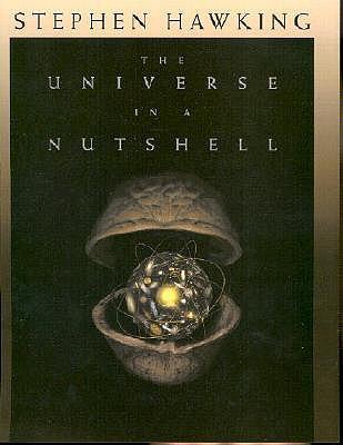 The Universe in a Nutshell By Hawking, Stephen W.