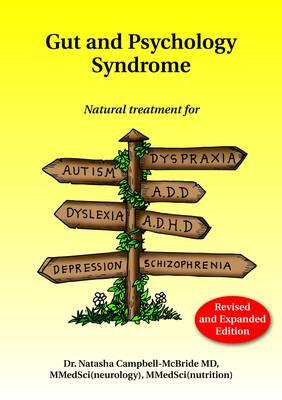 Gut and Psychology Syndrome By Campbell-mcbride, Natasha, M.d.